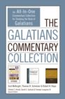 The Galatians Commentary Collection : An All-In-One Commentary Collection for Studying the Book of Galatians - eBook