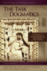 The Task of Dogmatics : Explorations in Theological Method - eBook