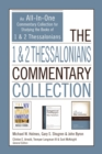 The 1 and 2 Thessalonians Commentary Collection : An All-In-One Commentary Collection for Studying the Books of 1 and 2 Thessalonians - eBook