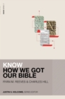 Know How We Got Our Bible - Book