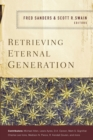 Retrieving Eternal Generation - eBook