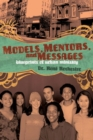 Models, Mentors, and Messages : Blueprints of Urban Ministry - eBook