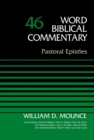 Pastoral Epistles, Volume 46 - eBook