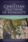 The Christian Doctrine of Humanity : Explorations in Constructive Dogmatics - Book