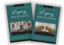 A Legacy of Preaching: Two-Volume Set---Apostles to the Present Day : The Life, Theology, and Method of History's Great Preachers - eBook