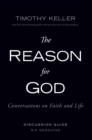 The Reason for God Discussion Guide : Conversations on Faith and Life - eBook