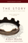 The Story Adult Curriculum Participant's Guide : Getting to the Heart of God's Story - eBook