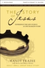 The Story of Jesus Participant's Guide : Experience the Life of Jesus as One Seamless Story - eBook