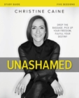 Unashamed Study Guide : Drop the Baggage, Pick up Your Freedom, Fulfill Your Destiny - Book