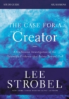 The Case for a Creator Study Guide Revised Edition : Investigating the Scientific Evidence That Points Toward God - eBook