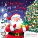 A Christmas Gift for Santa : A Bedtime Book - Book