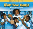 Clap Your Hands Educator's Guide : A Celebration of Gospel - eBook