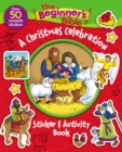 The Beginner's Bible A Christmas Celebration Sticker and Activity Book - Book