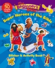 The Beginner's Bible Super Heroes of the Bible Sticker and Activity Book - Book