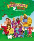 The Beginner's Bible : Timeless Children's Stories - eBook