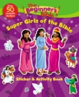 The Beginner's Bible Super Girls of the Bible Sticker and Activity Book - Book