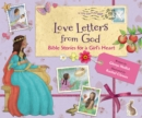 Love Letters from God; Bible Stories for a Girl's Heart - Book