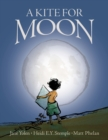 A Kite for Moon - Book