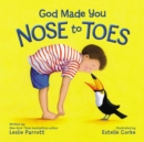 God Made You Nose to Toes - Book