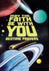 May the Faith Be With You: Bedtime Prayers - Book