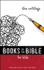 NIrV, The Books of the Bible for Kids: The Writings : Learn from Stories, Poetry, and Songs - eBook