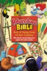 The Adventure Bible Book of Daring Deeds and Epic Creations : 60 ultimate try-something-new, explore-the-world activities - eBook