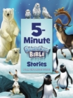 5-Minute Adventure Bible Stories, Polar Exploration Edition - Book