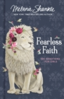 Fearless Faith : 100 Devotions for Girls - Book