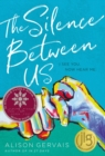 The Silence Between Us - Book
