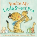 You're My Little Sweet Pea - Book