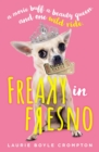 Freaky in Fresno - eBook