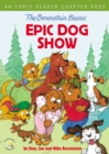 The Berenstain Bears' Epic Dog Show : An Early Reader Chapter Book - Book