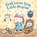 God Loves You, Little Peanut - Book