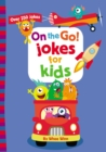 On the Go! Jokes for Kids : Over 250 Jokes - eBook