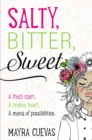 Salty, Bitter, Sweet - eBook