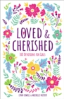 Loved and Cherished : 100 Devotions for Girls - eBook