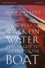 If You Want to Walk on Water, You've Got to Get Out of the Boat Participant's Guide : A 6-Session Journey on Learning to Trust God - Book