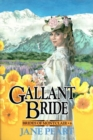 Gallant Bride : Book 6 - eBook