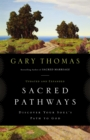 Sacred Pathways : Discover Your Soul's Path to God - eBook