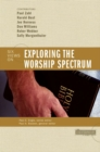 Exploring the Worship Spectrum : 6 Views - eBook