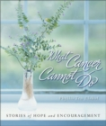 What Cancer Cannot Do - eBook