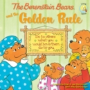 The Berenstain Bears and the Golden Rule - eBook
