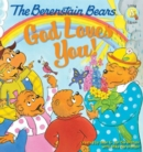 The Berenstain Bears: God Loves You! - eBook