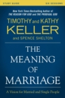 The Meaning of Marriage Study Guide : A Vision for Married and Single People - Book