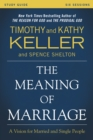 The Meaning of Marriage Study Guide : A Vision for Married and Single People - eBook