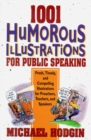 1001 Humorous Illustrations for Public Speaking : Fresh, Timely, and Compelling Illustrations for Preachers, Teachers, and Speakers - eBook
