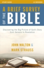 A Brief Survey of the Bible Study Guide : Discovering the Big Picture of God's Story from Genesis to Revelation - eBook