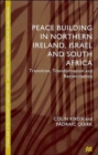 Peace Building in Northern Ireland, Israel and South Africa : Transition, Transformation and Reconciliation - Book