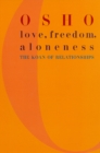 Love, Freedom and Aloneness - Book