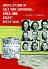 Encyclopedia of Cold War Espionage, Spies, and Secret Operations - eBook